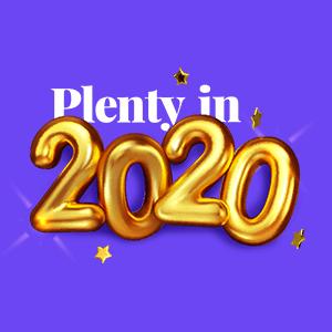 Plenty in 2020